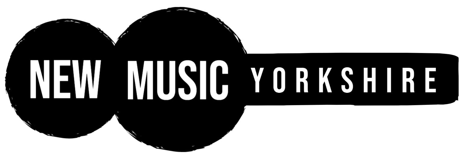 NEW MUSIC YORKSHIRE